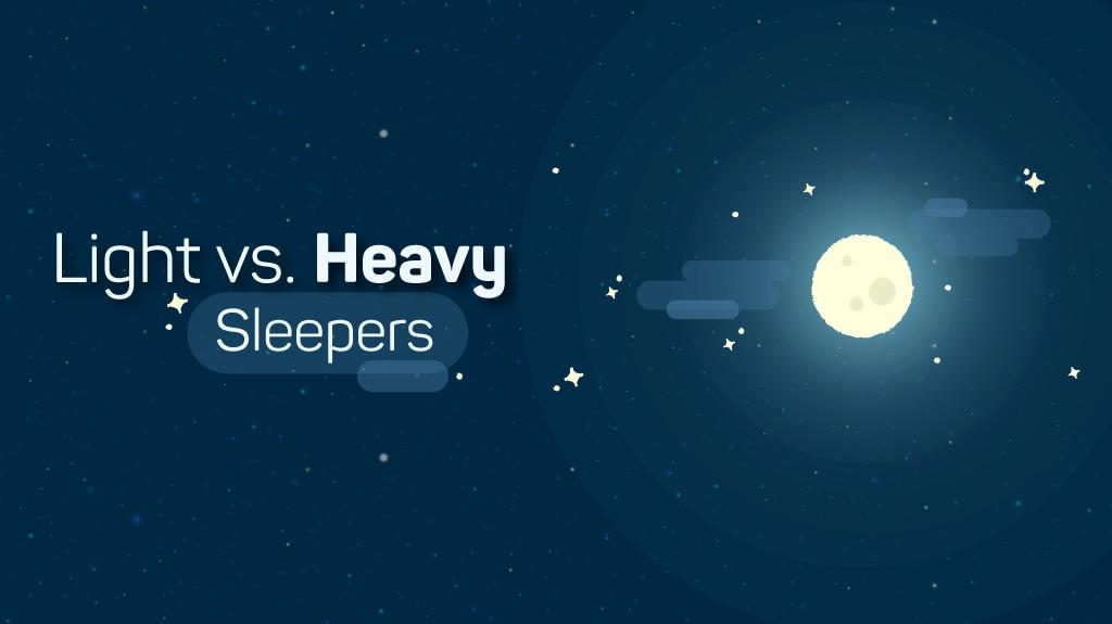 light vs heavy sleepers